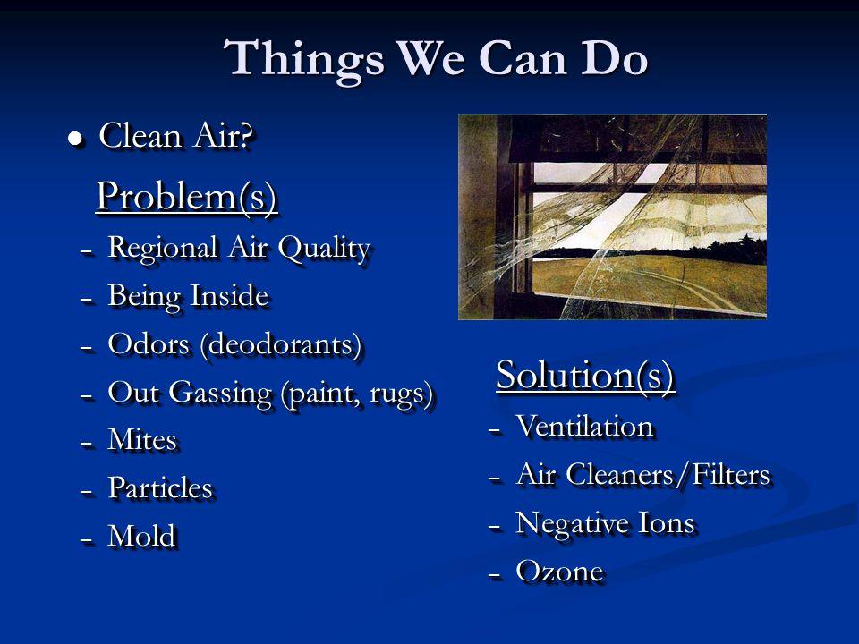 l Clean Air.