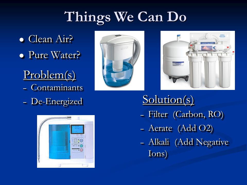 l Clean Air. l Pure Water. l Clean Air. l Pure Water.
