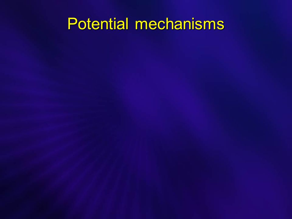 Potential mechanisms