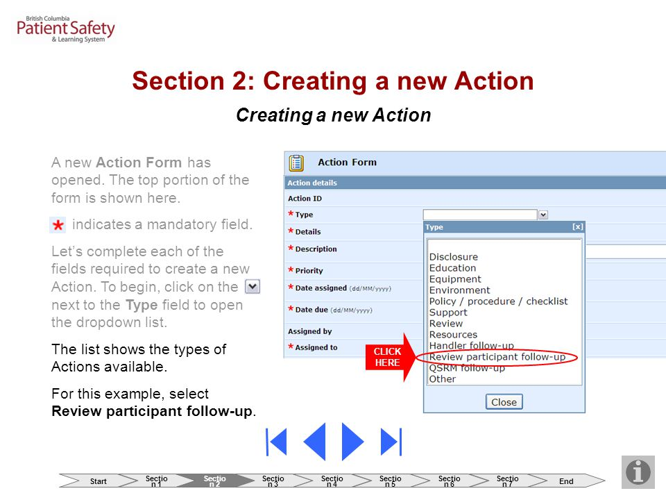 Creating a new Action CLICK HERE Section 2: Creating a new Action A new Action Form has opened. The top portion of the form is shown here. indicates a