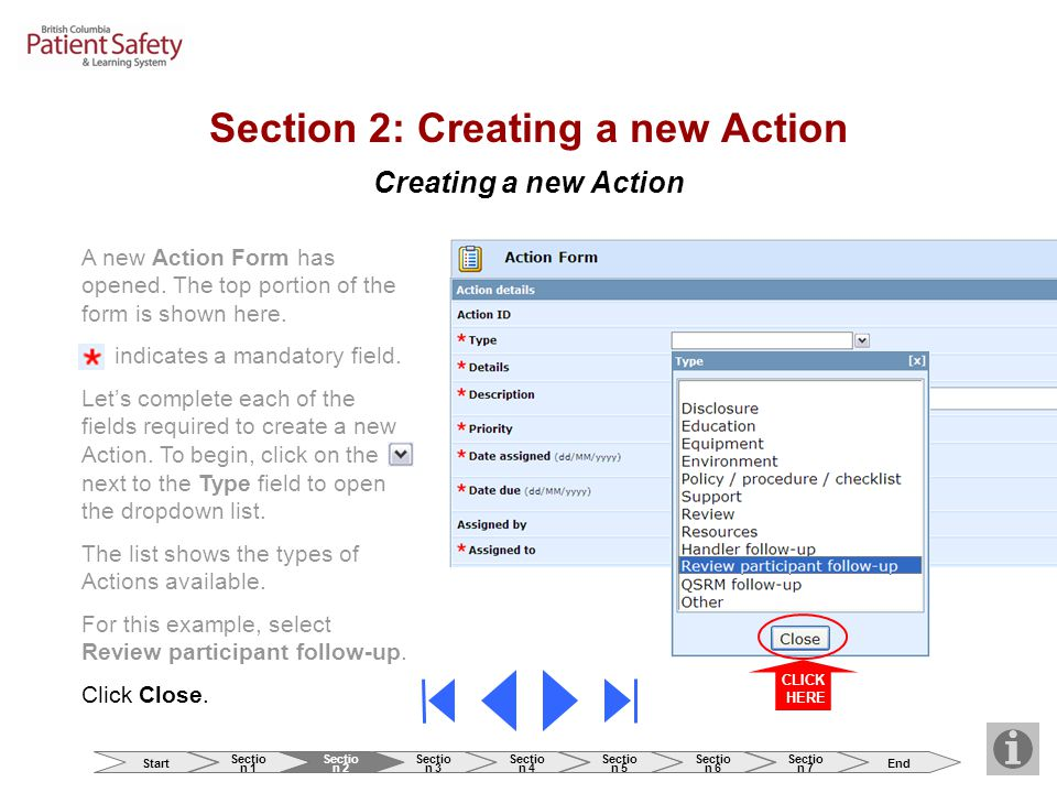 Creating a new Action Section 2: Creating a new Action CLICK HERE A new Action Form has opened. The top portion of the form is shown here. indicates a