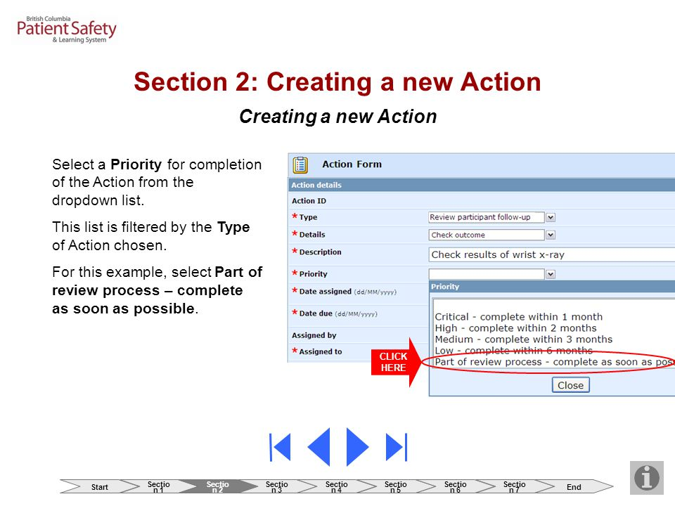 Creating a new Action Select a Priority for completion of the Action from the dropdown list.