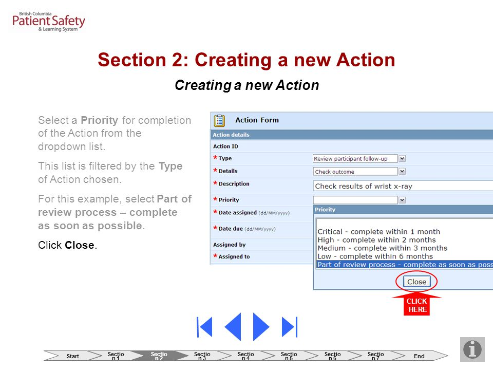 Creating a new Action Section 2: Creating a new Action CLICK HERE Select a Priority for completion of the Action from the dropdown list.