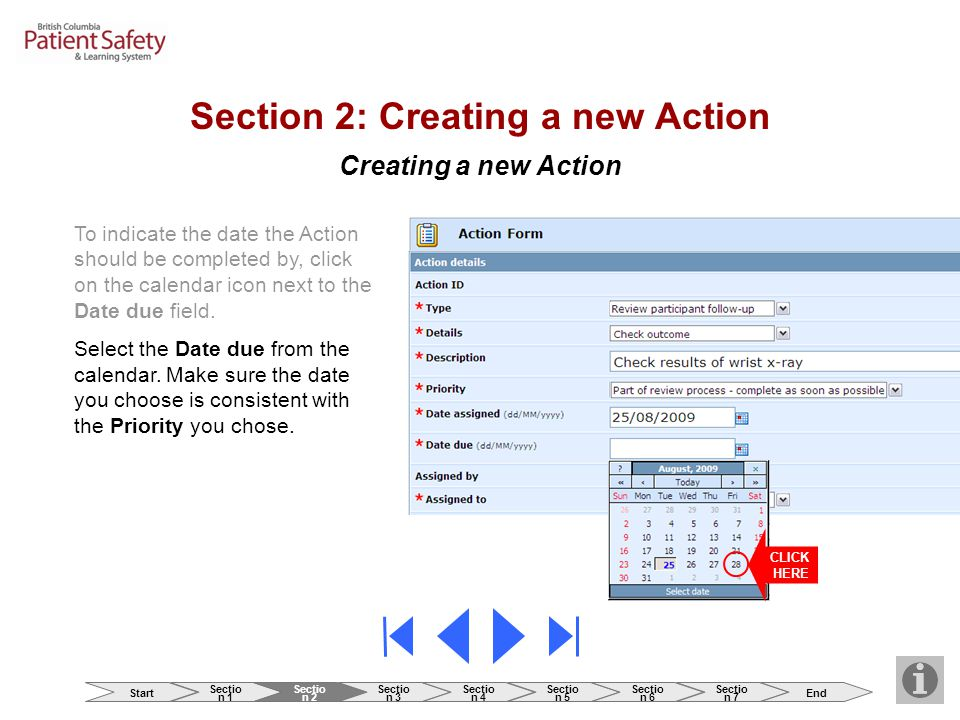 Creating a new Action To indicate the date the Action should be completed by, click on the calendar icon next to the Date due field. Select the Date d
