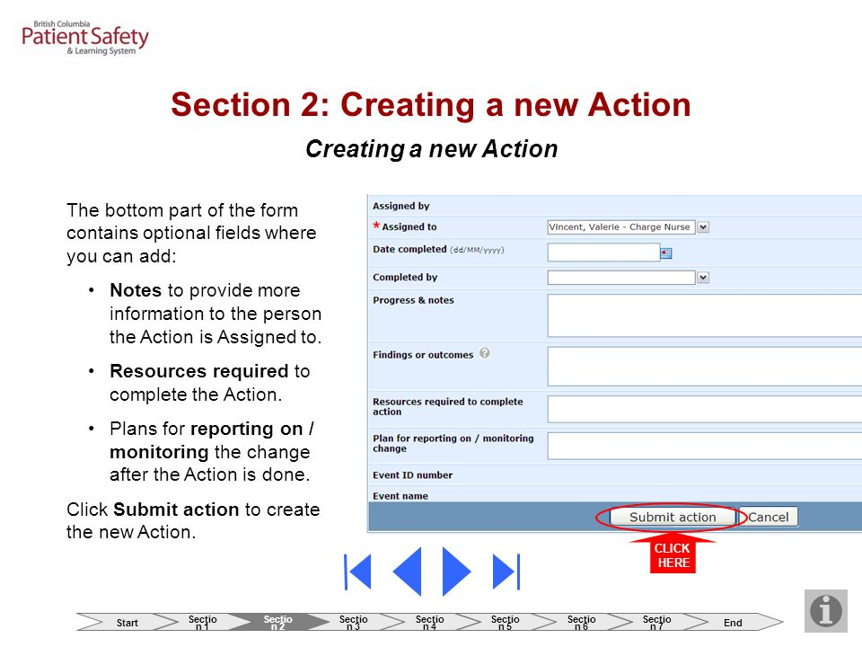 Creating a new Action The bottom part of the form contains optional fields where you can add: Notes to provide more information to the person the Action is Assigned to.