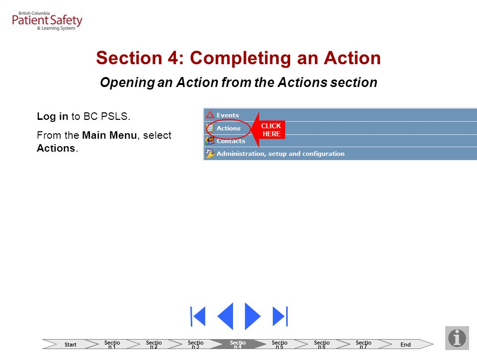 Opening an Action from the Actions section Log in to BC PSLS.