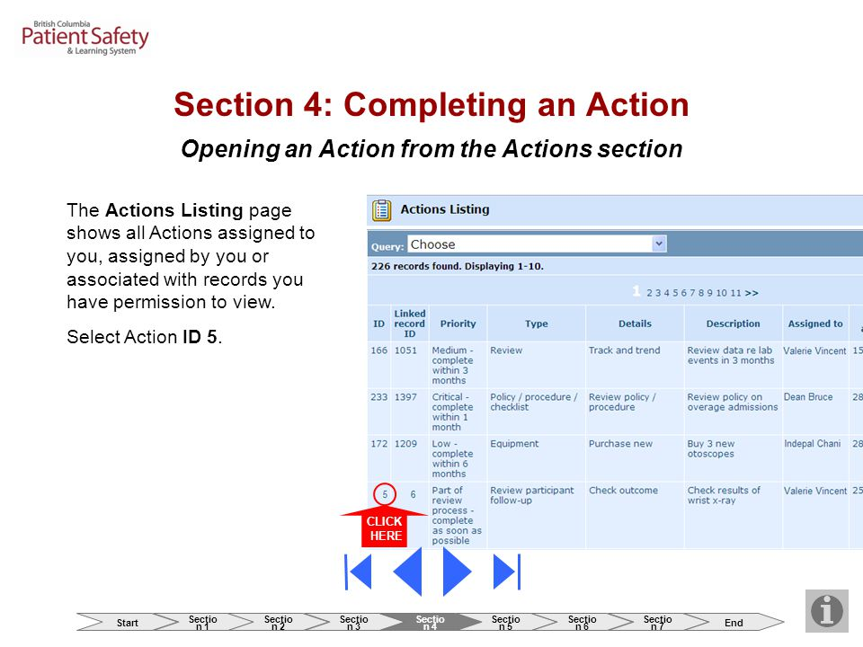 Opening an Action from the Actions section CLICK HERE The Actions Listing page shows all Actions assigned to you, assigned by you or associated with r