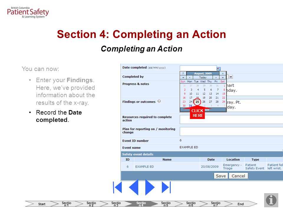 Completing an Action Section 4: Completing an Action You can now: Enter your Findings.