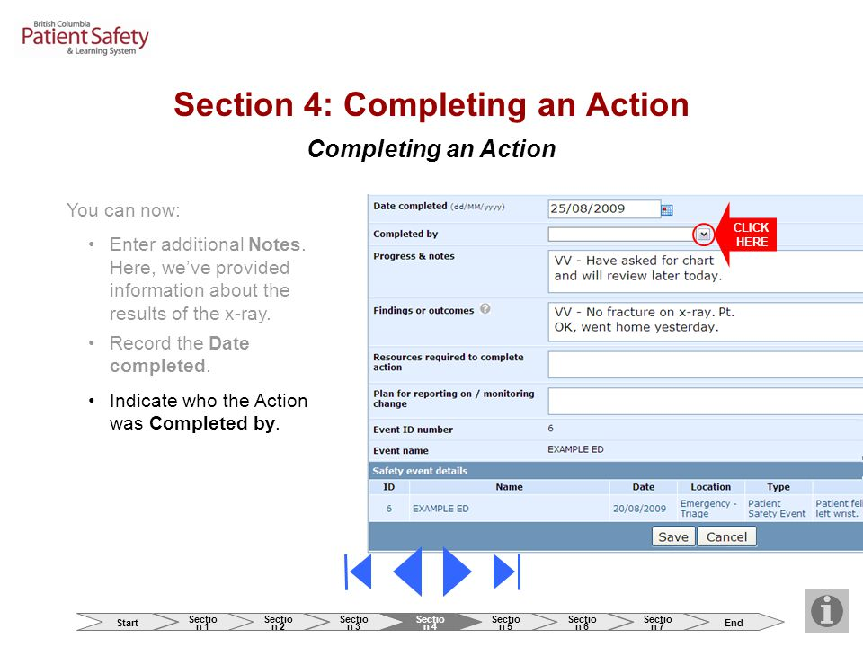 Completing an Action Indicate who the Action was Completed by.