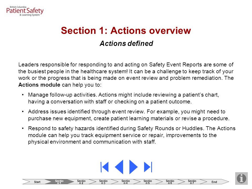 Section 1: Actions overview Actions defined Leaders responsible for responding to and acting on Safety Event Reports are some of the busiest people in
