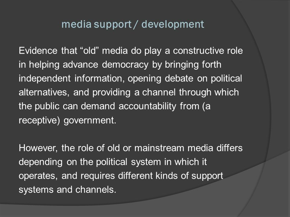 community media Community / citizen media as an alternative to both the commercial media and state broadcasters.