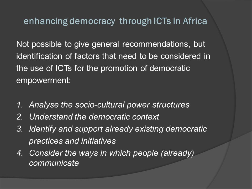 enhancing democracy through ICTs in Africa 5.