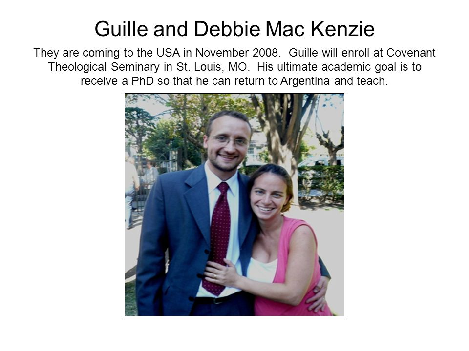 Guille and Debbie Mac Kenzie They are coming to the USA in November 2008.