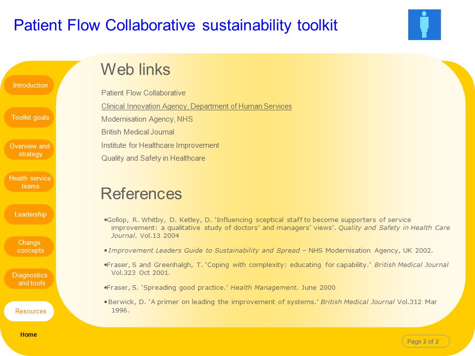 Patient Flow Collaborative sustainability toolkit Gollop, R. Whitby, D. Ketley, D. 'Influencing sceptical staff to become supporters of service impro