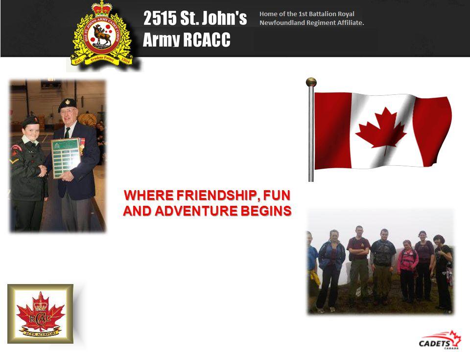 WHERE FRIENDSHIP, FUN AND ADVENTURE BEGINS