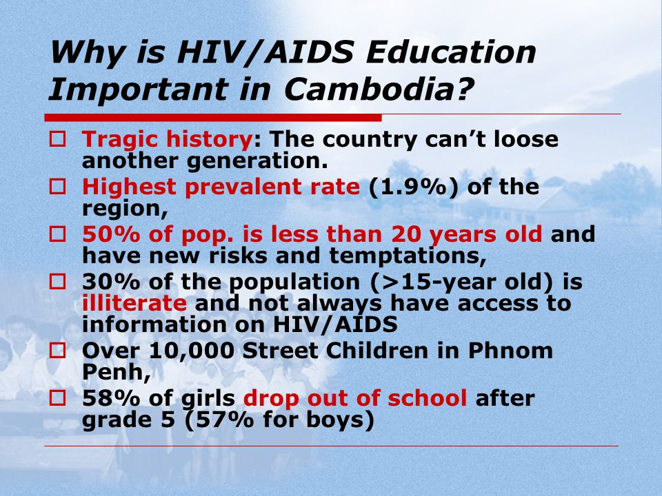 Why is HIV/AIDS Education Important in Cambodia.