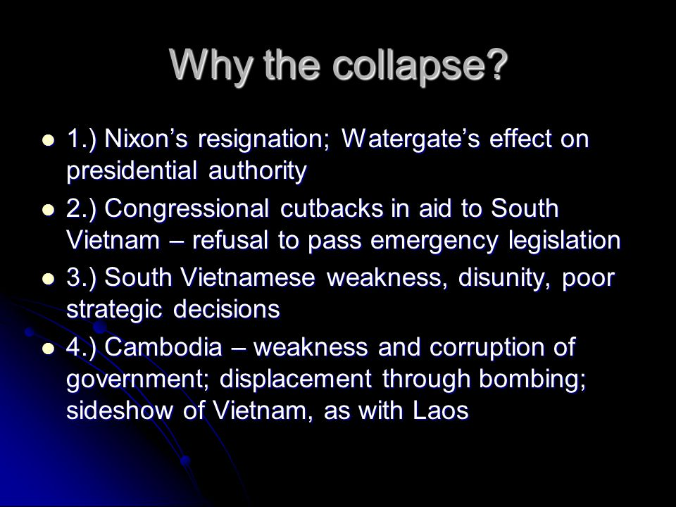 Why the collapse.