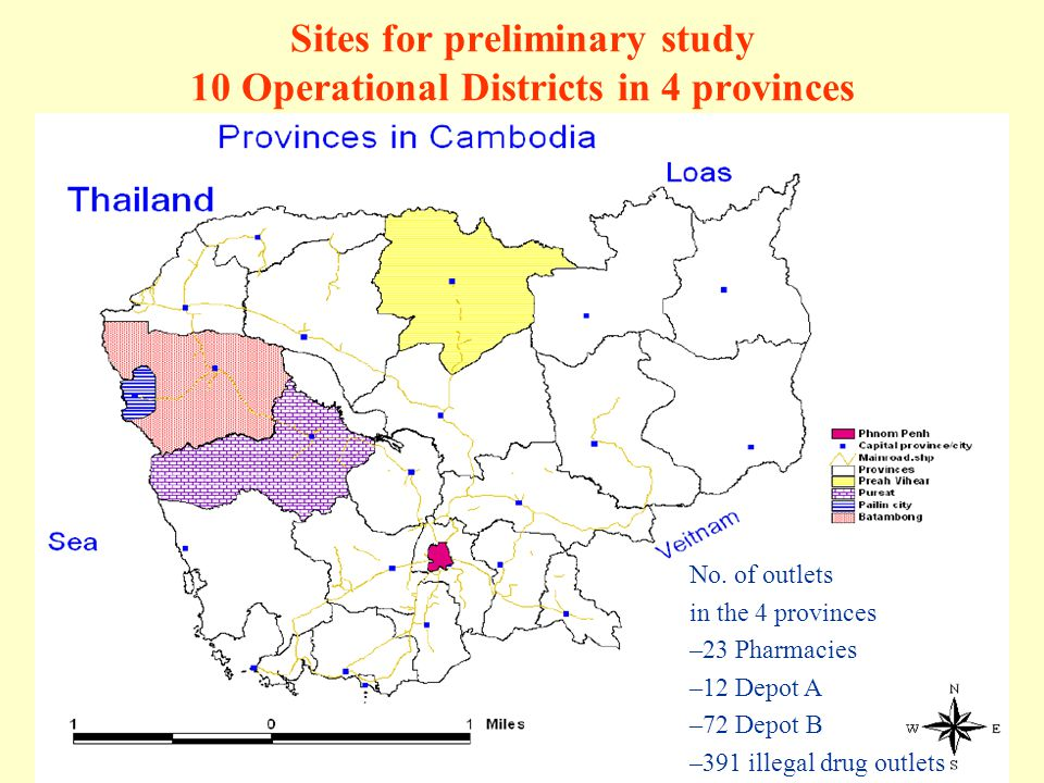 Sites for preliminary study 10 Operational Districts in 4 provinces No. of outlets in the 4 provinces –23 Pharmacies –12 Depot A –72 Depot B –391 ille