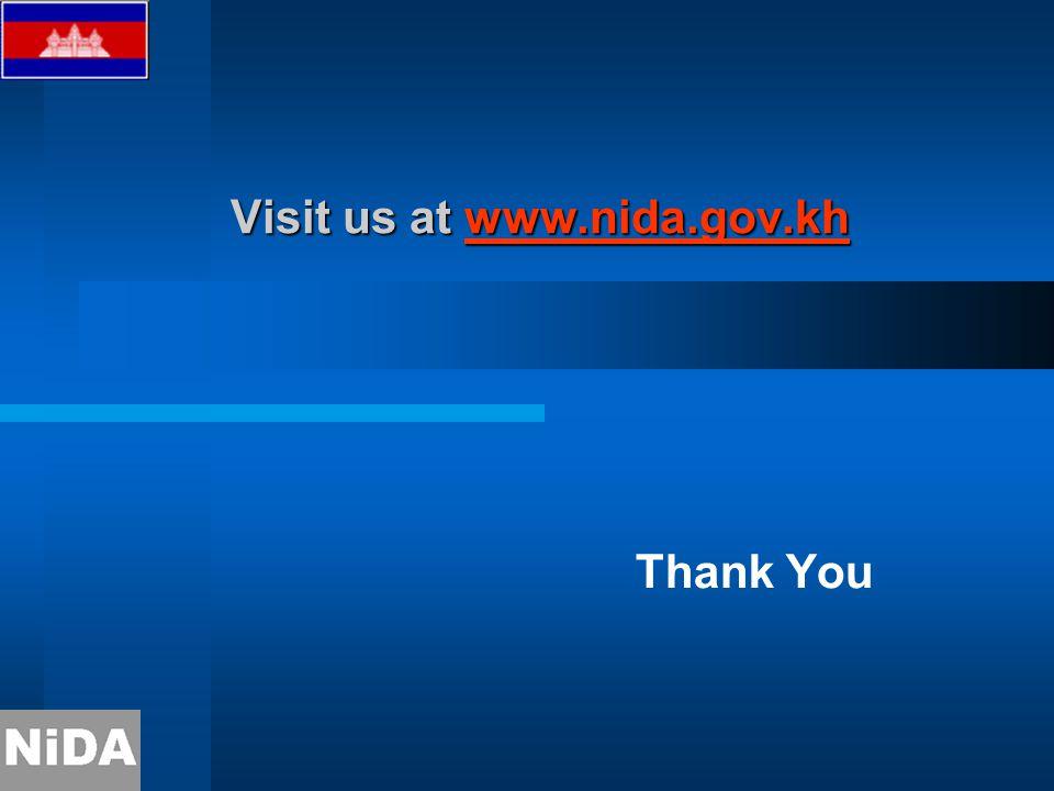 Visit us at www.nida.gov.kh www.nida.gov.kh Thank You