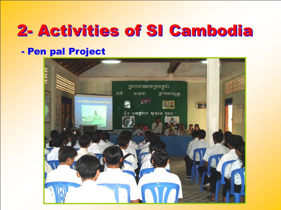 2- Activities of SI Cambodia 2- Activities of SI Cambodia - Pen pal Project