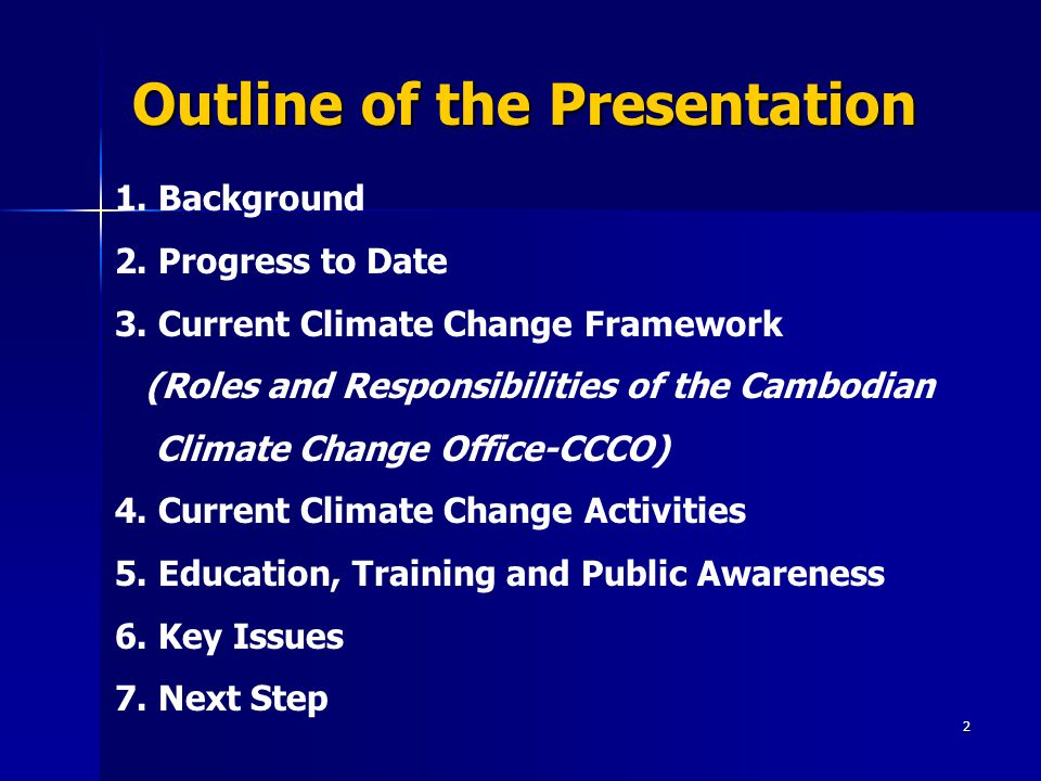 2 Outline of the Presentation 1.Background 2. Progress to Date 3.