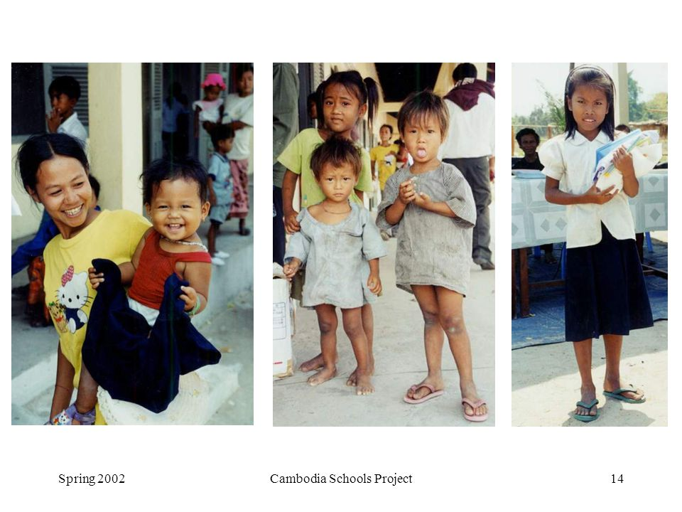 Spring 2002Cambodia Schools Project14