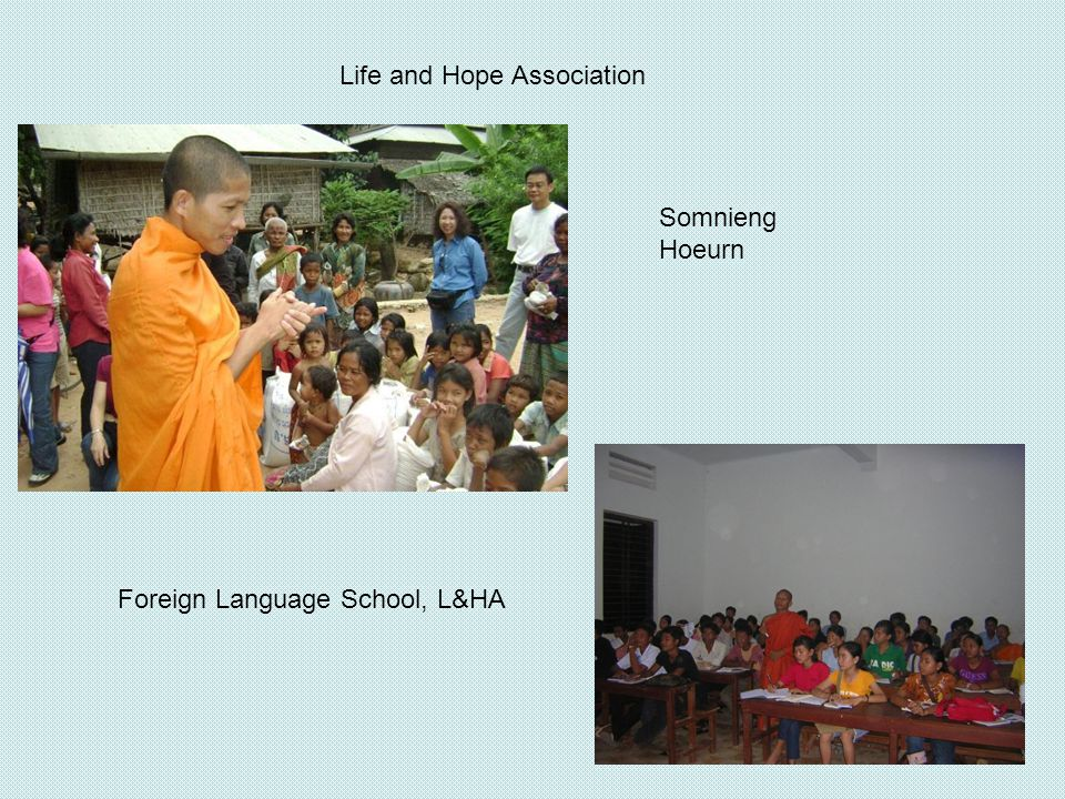 Somnieng Hoeurn Foreign Language School, L&HA Life and Hope Association