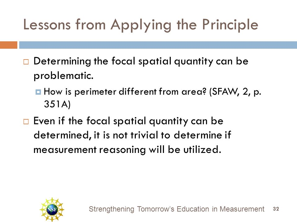 Strengthening Tomorrow's Education in Measurement Lessons from Applying the Principle  Determining the focal spatial quantity can be problematic.