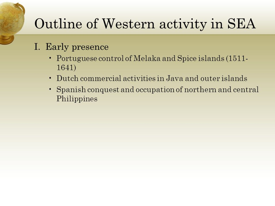 Outline of Western activity in SEA I.