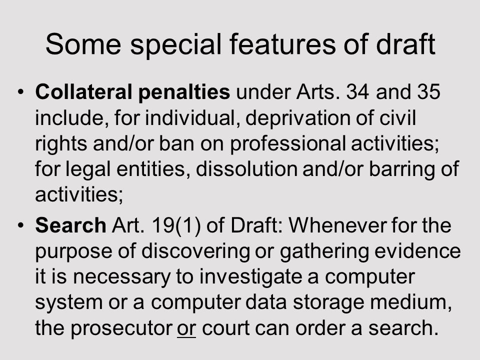 Some special features of draft Collateral penalties under Arts.