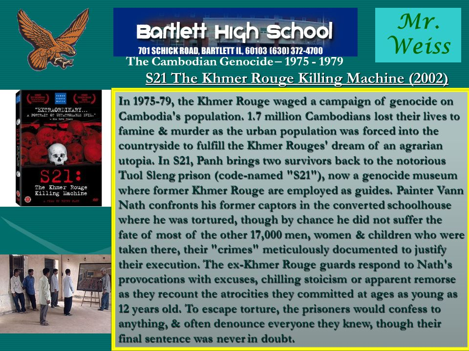 Mr. Weiss The Cambodian Genocide – 1975 - 1979 The Killing Fields (1984) 1984 Sydney Schanberg is a New York Times journalist covering the civil war i