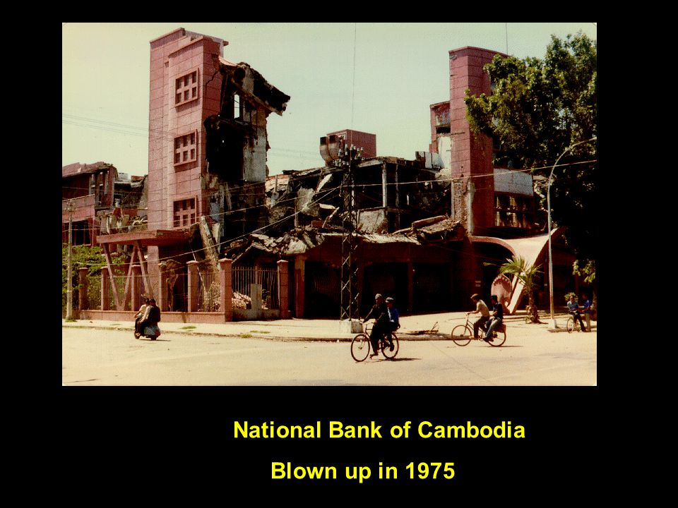 National Bank of Cambodia Blown up in 1975