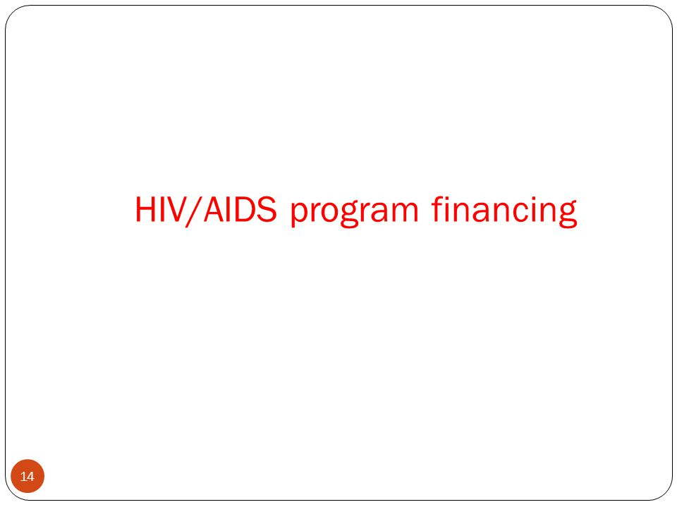 HIV/AIDS program financing 14