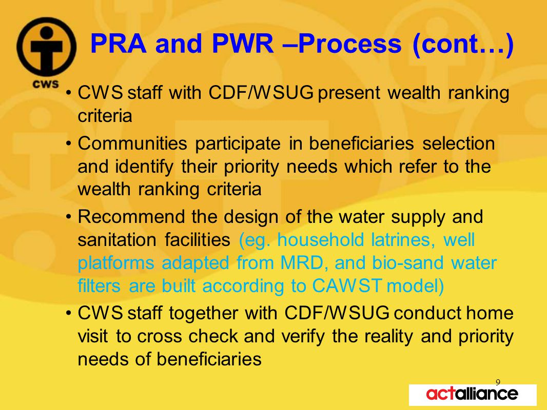 Contribution The service of CWSC is provided free of charge, but to promote and stimulate ownership, beneficiaries contribute labor and resources based on the cost affordable to different vulnerability characteristics and wealth ranking criteria.