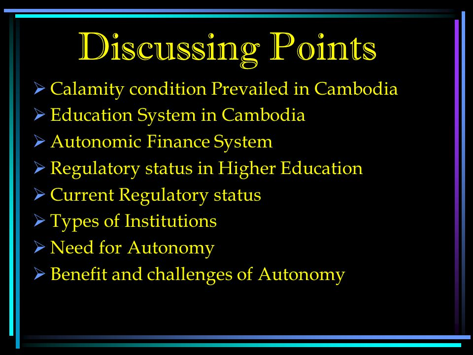 University Autonomy in Cambodia University Autonomy in Cambodia Country Report Presentation by: (R.