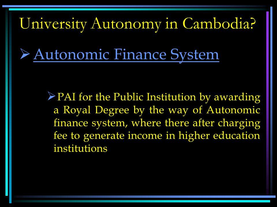University Autonomy in Cambodia.