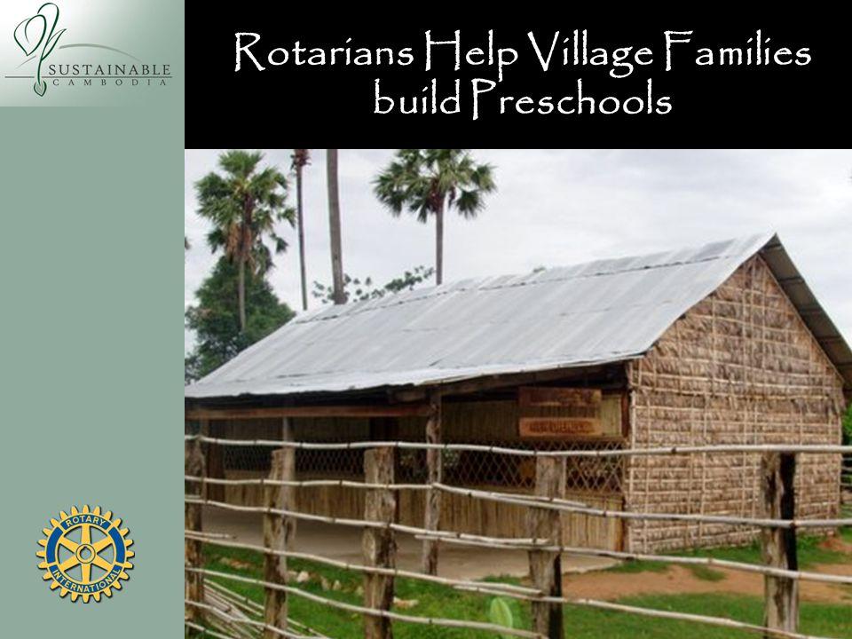 Rotarians Help Village Families build Preschools