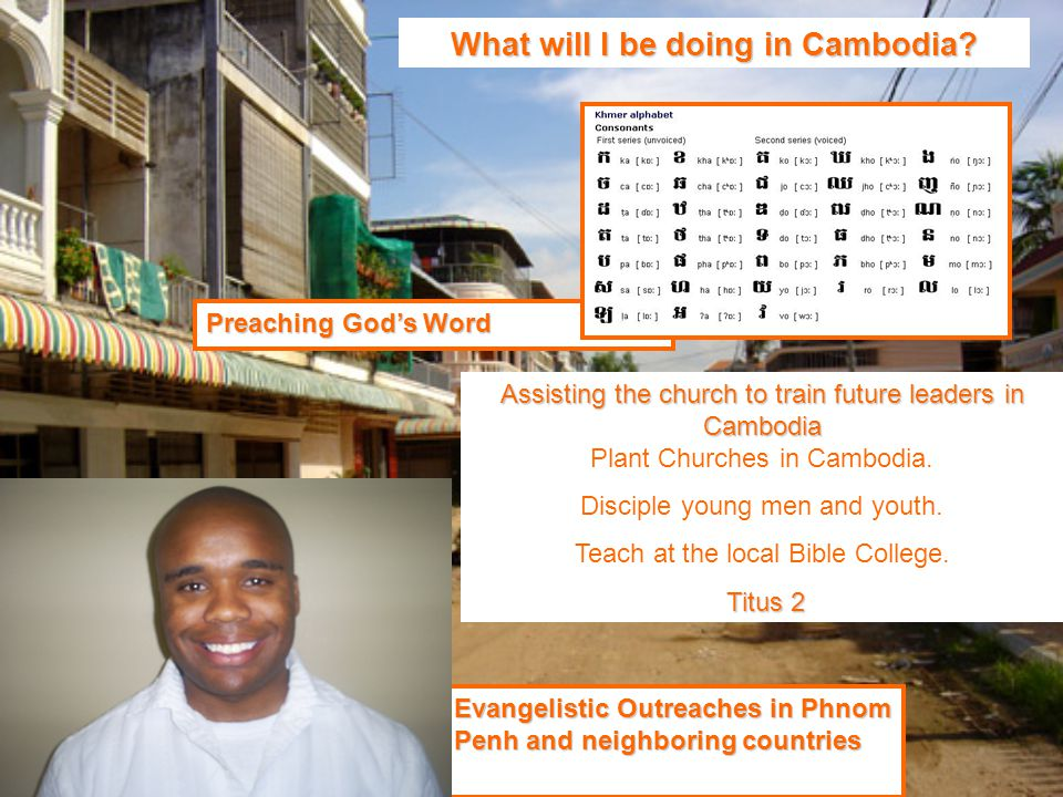 What will I be doing in Cambodia.