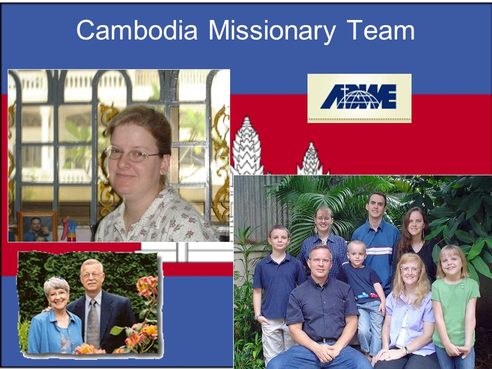 Cambodia Missionary Team
