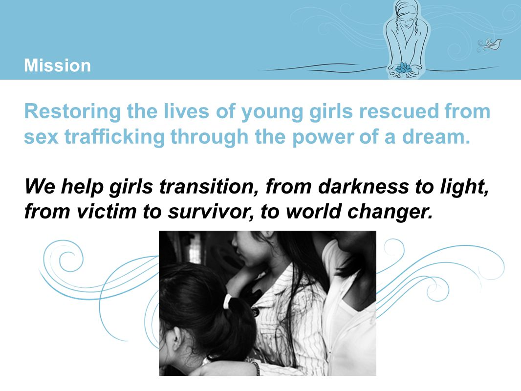 Transitions provides comprehensive restorative aftercare for girls rescued from sex trafficking.