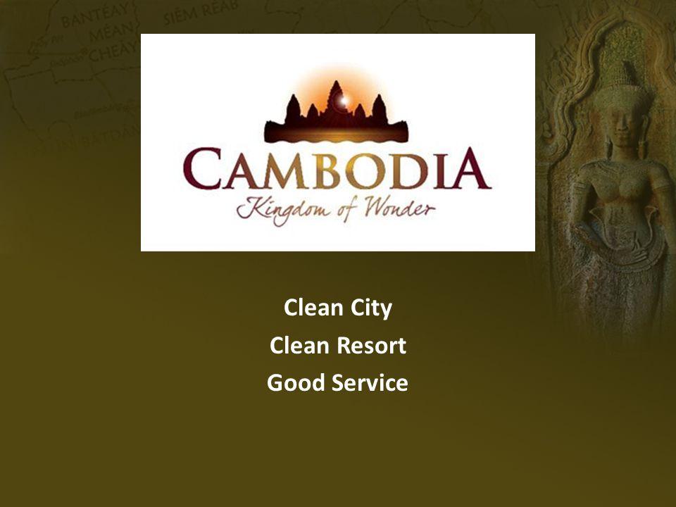 Clean City Clean Resort Good Service