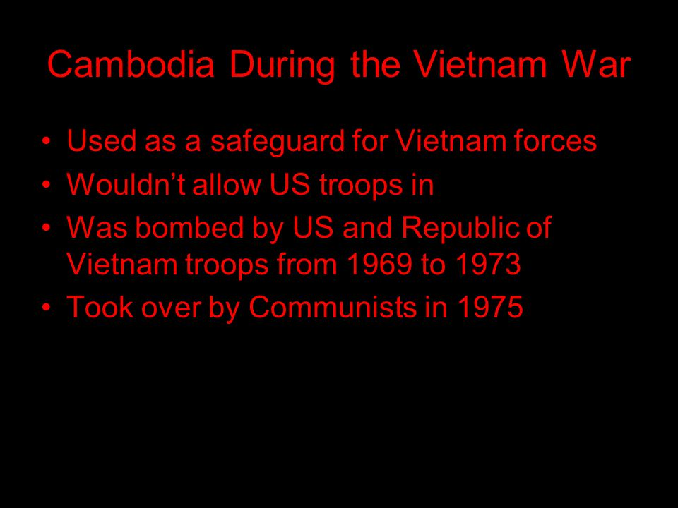 Cambodia After The Vietnam War In 1978, major hostilities began between the Cambodians and the Vietnamese Cambodia ended up losing the war Came under Vietnam control