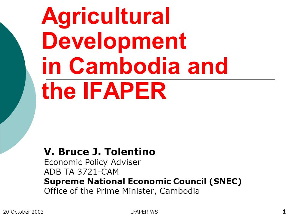 20 October 2003IFAPER WS 2 What does IFAPER say re Cambodia's agri sector performance.