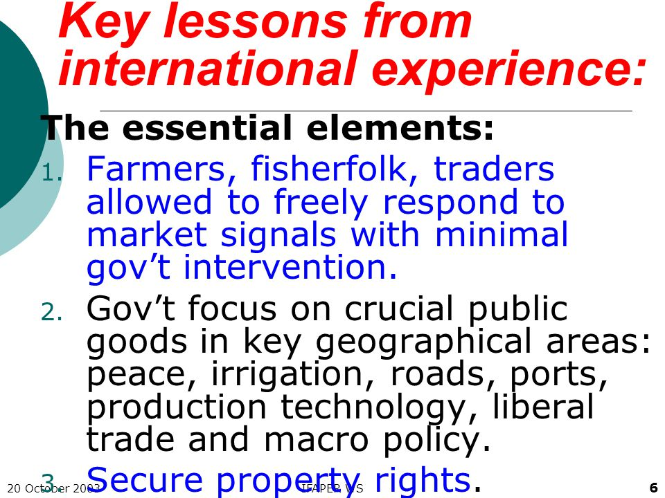 20 October 2003IFAPER WS 7 Implications of lessons 1.