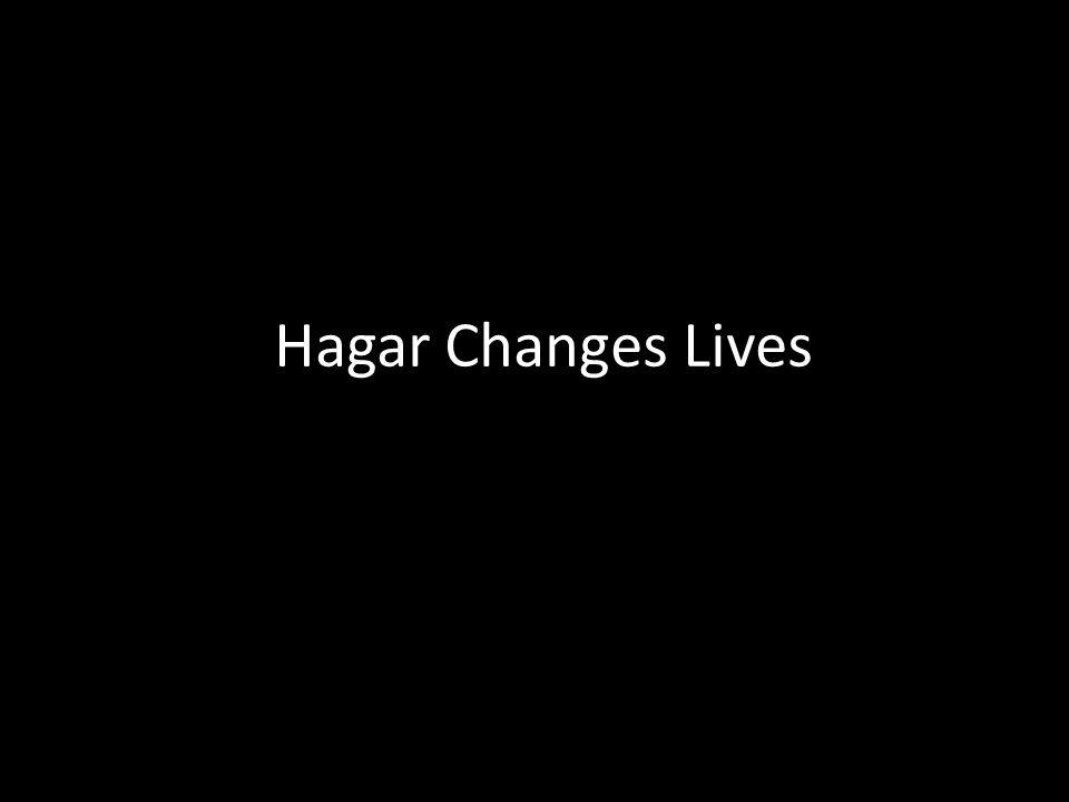 Hagar Changes Lives