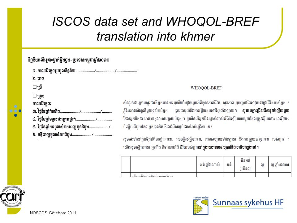 NOSCOS Göteborg 2011 ISCOS data set and WHOQOL-BREF translation into khmer