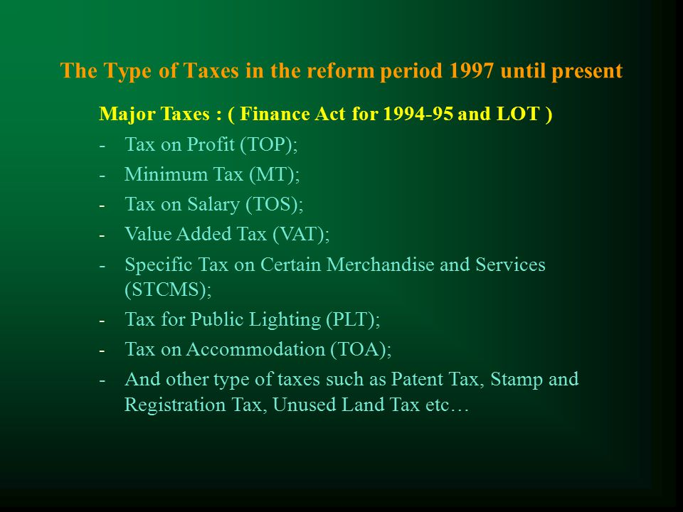 The Tax Administration in the reform period 1997 until present The Law on Taxation and the Tax Laws after 1997 The procedure for tax administration :
