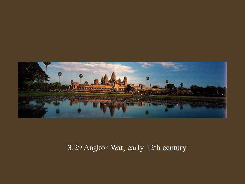 3.29 Angkor Wat, early 12th century
