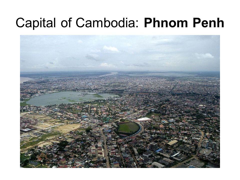 Capital of Cambodia: Phnom Penh