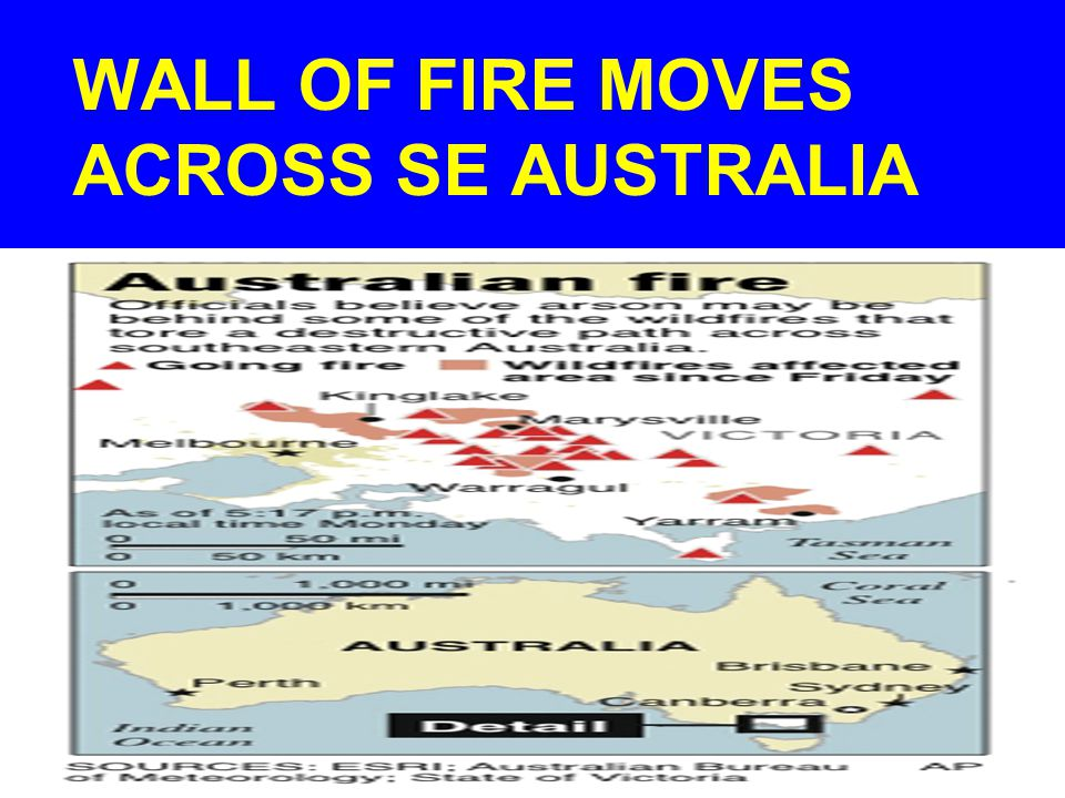 WALL OF FIRE MOVES ACROSS SE AUSTRALIA
